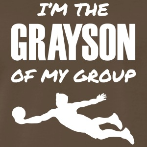 I'm the Grayson of My Group - Men's Premium T-Shirt