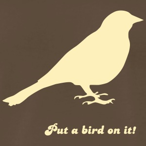 Put a bird on it! - Men's Premium T-Shirt
