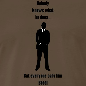 Everyone calls him Boss! - Men's Premium T-Shirt