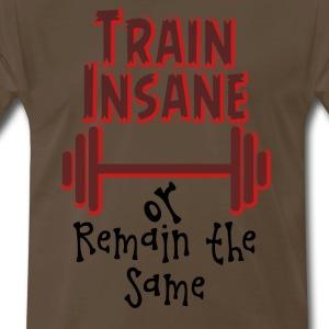 Train Insane - Men's Premium T-Shirt