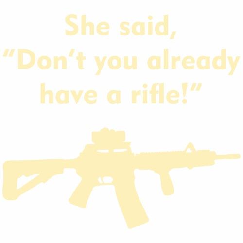 she said rifle - Men's Premium T-Shirt