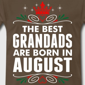 The Best Grandads Are Born In August - Men's Premium T-Shirt
