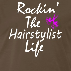 Rockin The Hairstylist life - Men's Premium T-Shirt