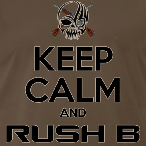 Keep Calm and Rush B - Men's Premium T-Shirt