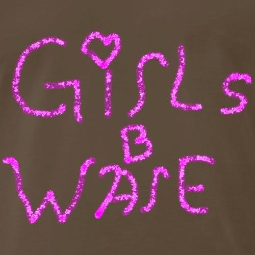 Boys Beware - GIRLS B われ - Men's Premium T-Shirt