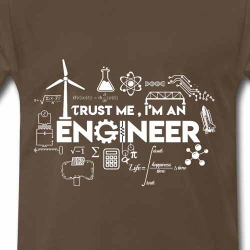 Trust Me, I am an Engineer - Men's Premium T-Shirt