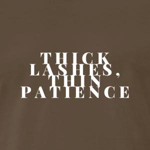 Thick lashes. Thin Patience - Men's Premium T-Shirt