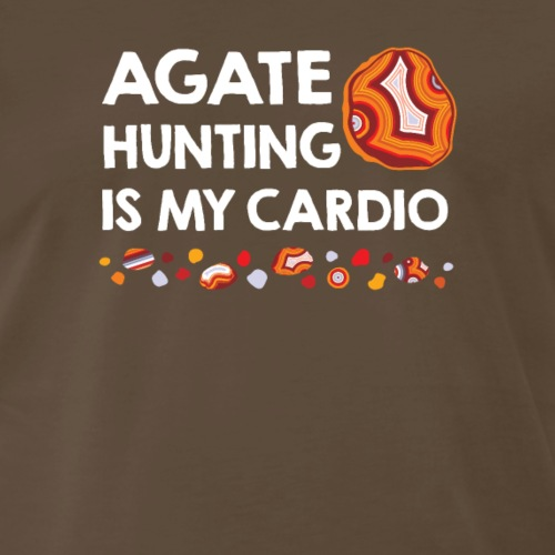 Agate Hunting Is My Cardio white - Men's Premium T-Shirt