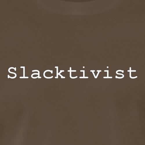 Slacktivist - Men's Premium T-Shirt