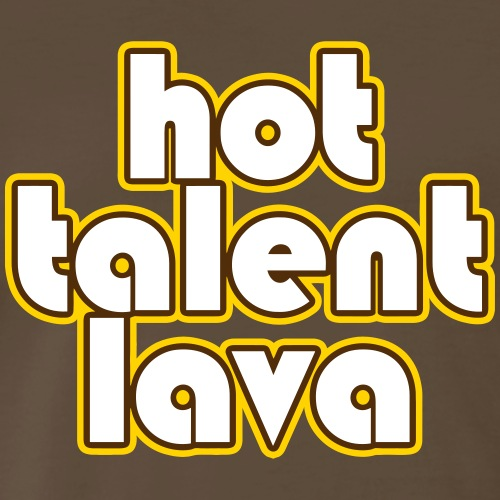 Hot Talent Lava - White Letters - Men's Premium T-Shirt