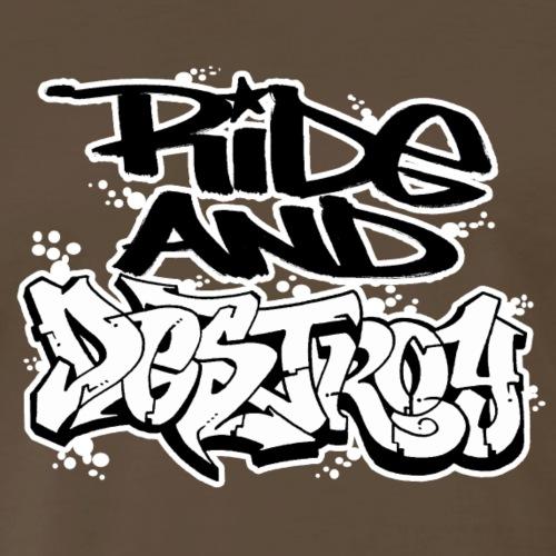 RIDE AND DESTROY - Men's Premium T-Shirt