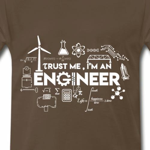 Trust Me, I am an Engineer - Men's Premium T-Shirt