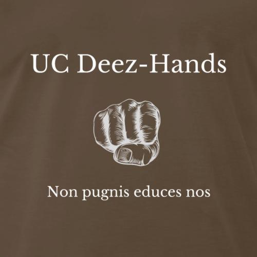 UC Deez Hands We Pull No Punches (Latin) - Men's Premium T-Shirt