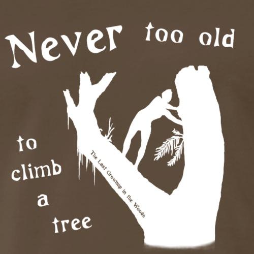 Never too Old 2 - Men's Premium T-Shirt