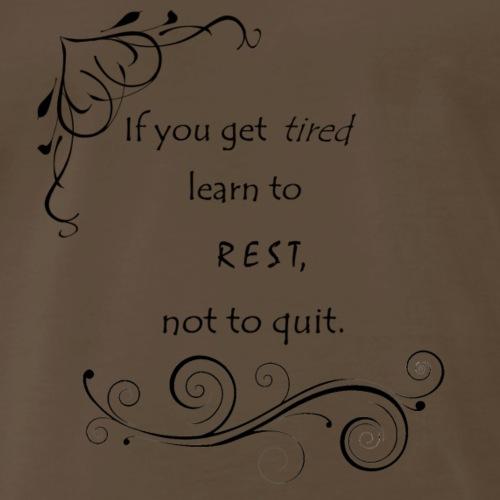 Learn to Rest - Men's Premium T-Shirt