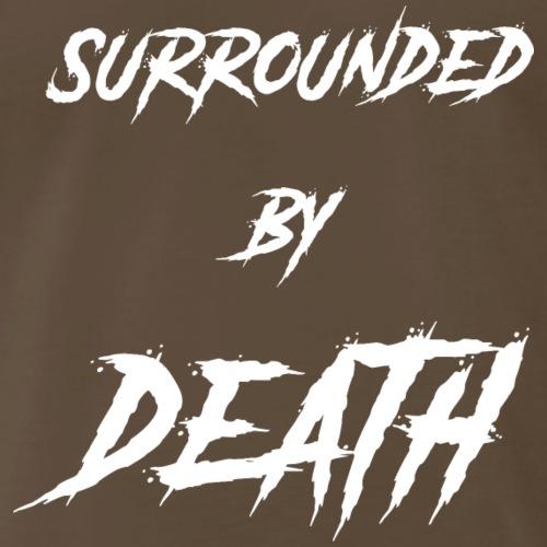 Surrounded by death - Men's Premium T-Shirt