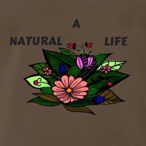 A NATURAL LIFE - Men's Premium T-Shirt