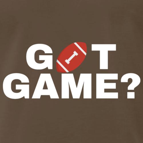 GOT GAME? (FBall)(Wht) - Men's Premium T-Shirt