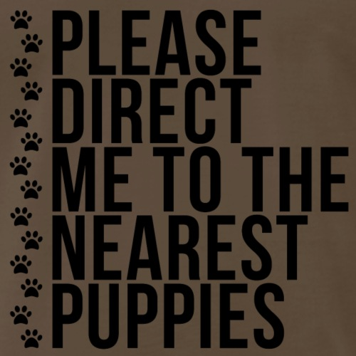 Please Direct Me to the Nearest Puppies - Men's Premium T-Shirt