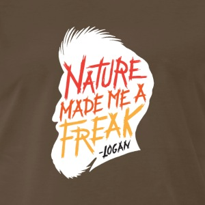 Nature Made Me A Freak - Men's Premium T-Shirt
