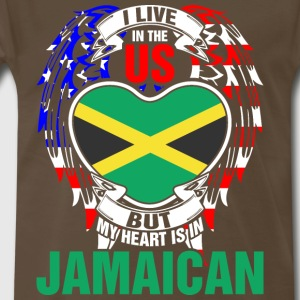 I Live In The Us But My Heart Is In Jamaican - Men's Premium T-Shirt
