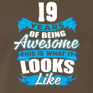 19 Years Of Being Awesome Looks Like - Men's Premium T-Shirt
