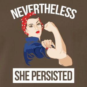 She Persisted Nevertheless - Men's Premium T-Shirt