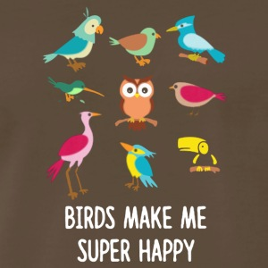 Birds Make Me Supper Happy - Men's Premium T-Shirt