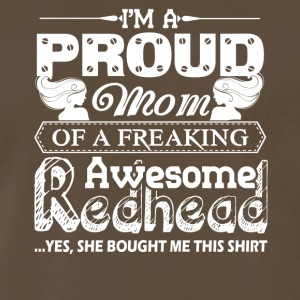 Proud Mom Of A Awesome Redhead Shirts - Men's Premium T-Shirt