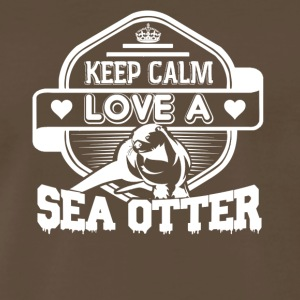 Keep Calm And Love Sea Otter Shirt - Men's Premium T-Shirt