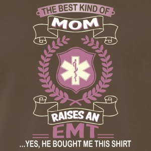 Best Kind Of Mom Raises An Emt T Shirt - Men's Premium T-Shirt