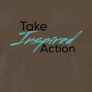 Take Inspired Action - Men's Premium T-Shirt