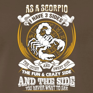 As a scorpio I have 3 sides - Men's Premium T-Shirt
