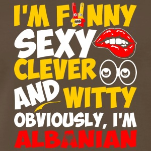 Im Funny Sexy Clever And Witty Im Albanian - Men's Premium T-Shirt