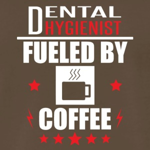 Dental Hygienist Fueled By Coffee - Men's Premium T-Shirt