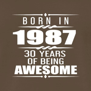 Born in 1987 30 Years of Being Awesome - Men's Premium T-Shirt