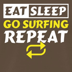 Eat Sleep Go Surfing Repeat - Men's Premium T-Shirt