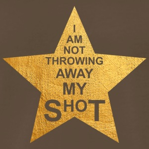 I am not throwing away my shot - Men's Premium T-Shirt