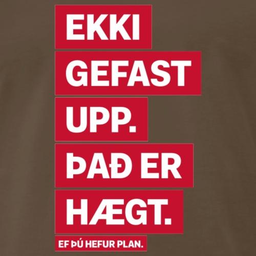 Ekki gefast upp - Men's Premium T-Shirt