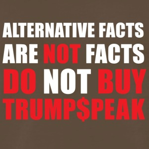 ALTERNATIVE FACTS ARE NOT FACTS - Men's Premium T-Shirt