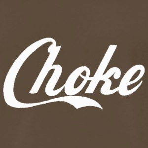 choke White Shirt - Men's Premium T-Shirt