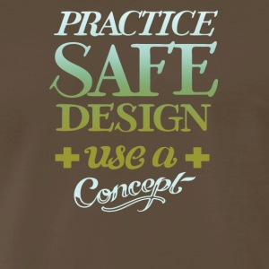 Practice safe design use a concept - Men's Premium T-Shirt