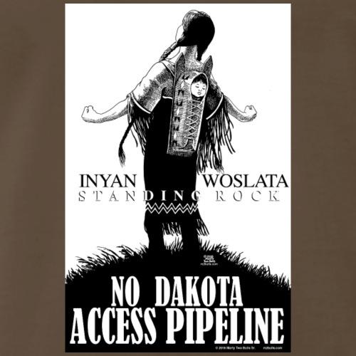 Iyan Woslata Standing Rock NODAPL - Men's Premium T-Shirt