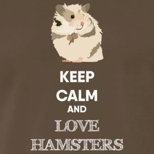 KEEP CALM AND LOVE HAMSTERS - Men's Premium T-Shirt