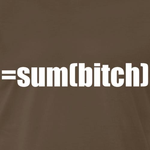 =sum(bitch) white - Men's Premium T-Shirt