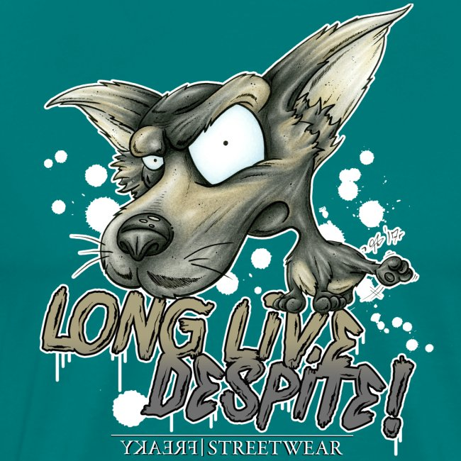 Long live despite