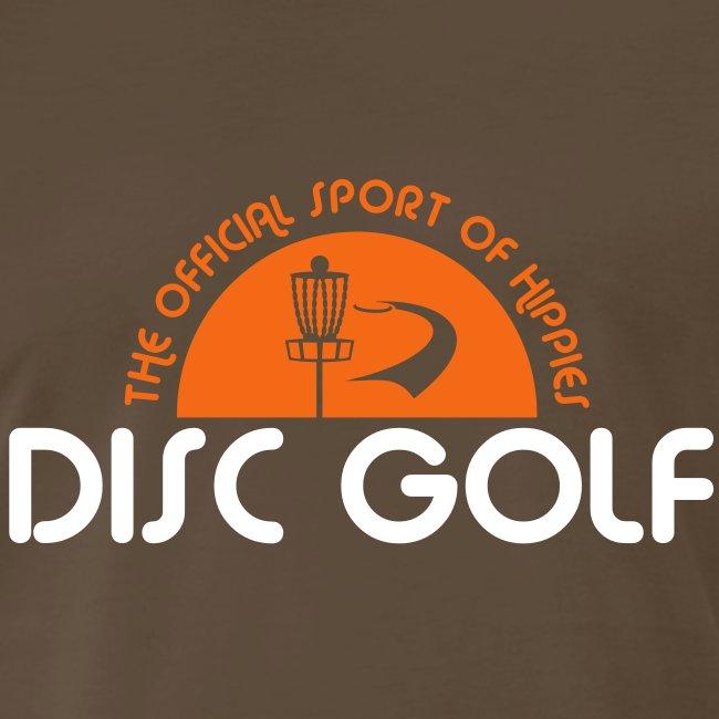 Disc Golf Official Sport of Hippies