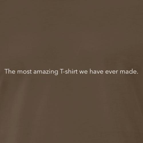 The Most Amazing Tee - Men's Premium T-Shirt