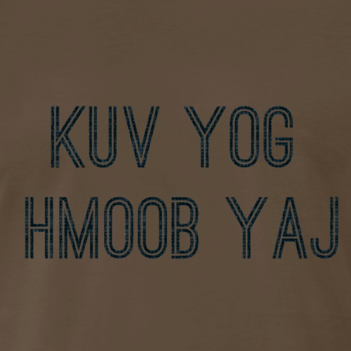 Hmoob Yaj - Men's Premium T-Shirt