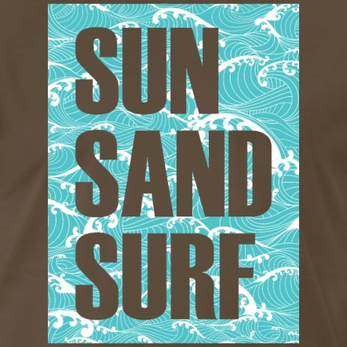 Sun Sand Surf - Men's Premium T-Shirt